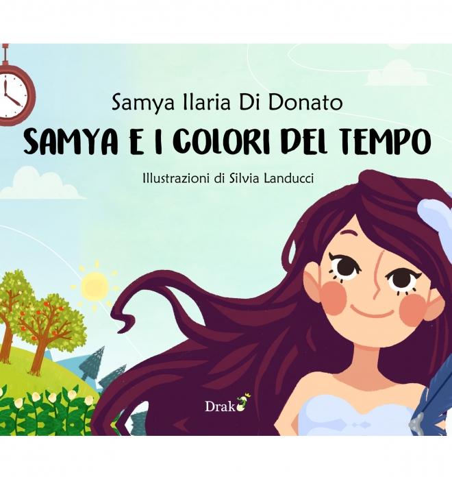 Samya e i colori del tempo - Samya Ilaria Di Donato